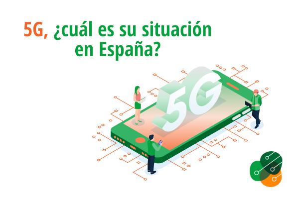 5G, ¿cuál es su situación en España